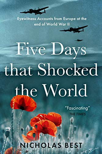 5 days that shocked the world